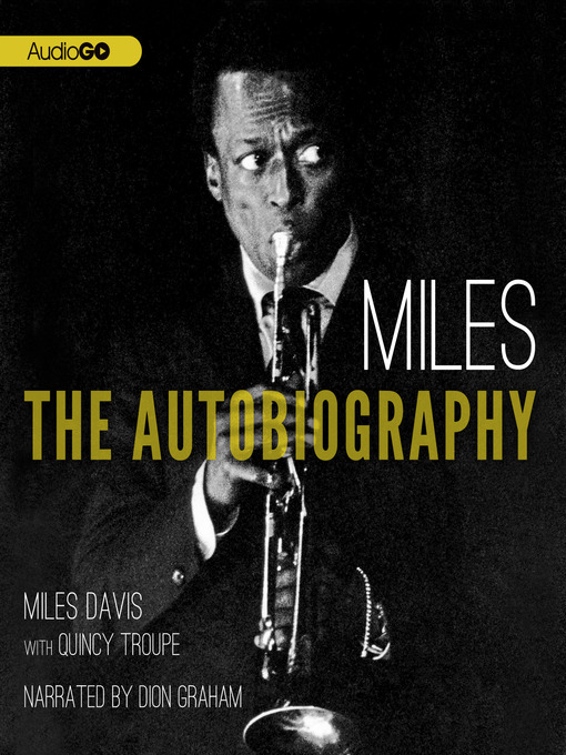 Miles The Autobiography by Miles Davis and  Quincy Troupe