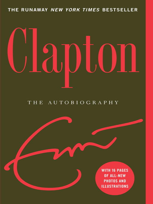 Clapton The Autobiography by Eric Clapton