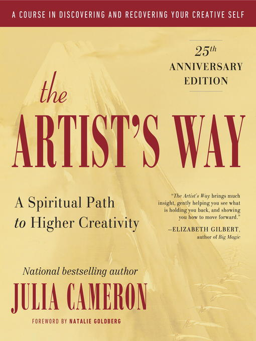 The Artist's Way A Spiritual Path to Higher Creativity by Julia Cameron