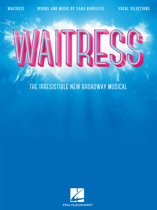 Waitress Songbook The Irresistible New Broadway Musical by Sara Bareilles