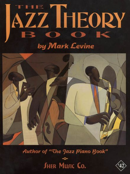 The Jazz Theory Book by SHER Music  Mark Levine