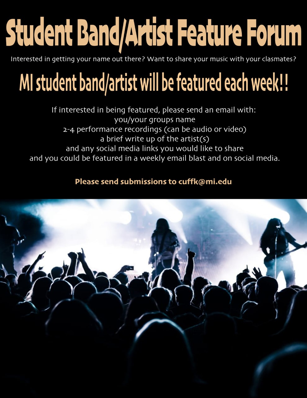 Student Band/Artist Feature Forum-MI student band/artist will be featured each week!! MONDAY, JULY 6 – FRIDAY, SEPTEMBER 18, 2020