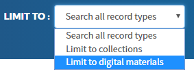 The Limit To menu has been expanded to show the following options: search all record types, limit to collections, and limit to digital materials.