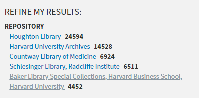 Links to six Harvard repositories are listed under Refine my Results: Repository. Clicking on any one of the links will narrow search results to materials available from that repository only.