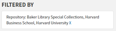 "A box appears on the right side of the screen with text that reads, ""Filtered By: Repository: Baker Library Special Collections, Harvard Business School, Harvard University"""
