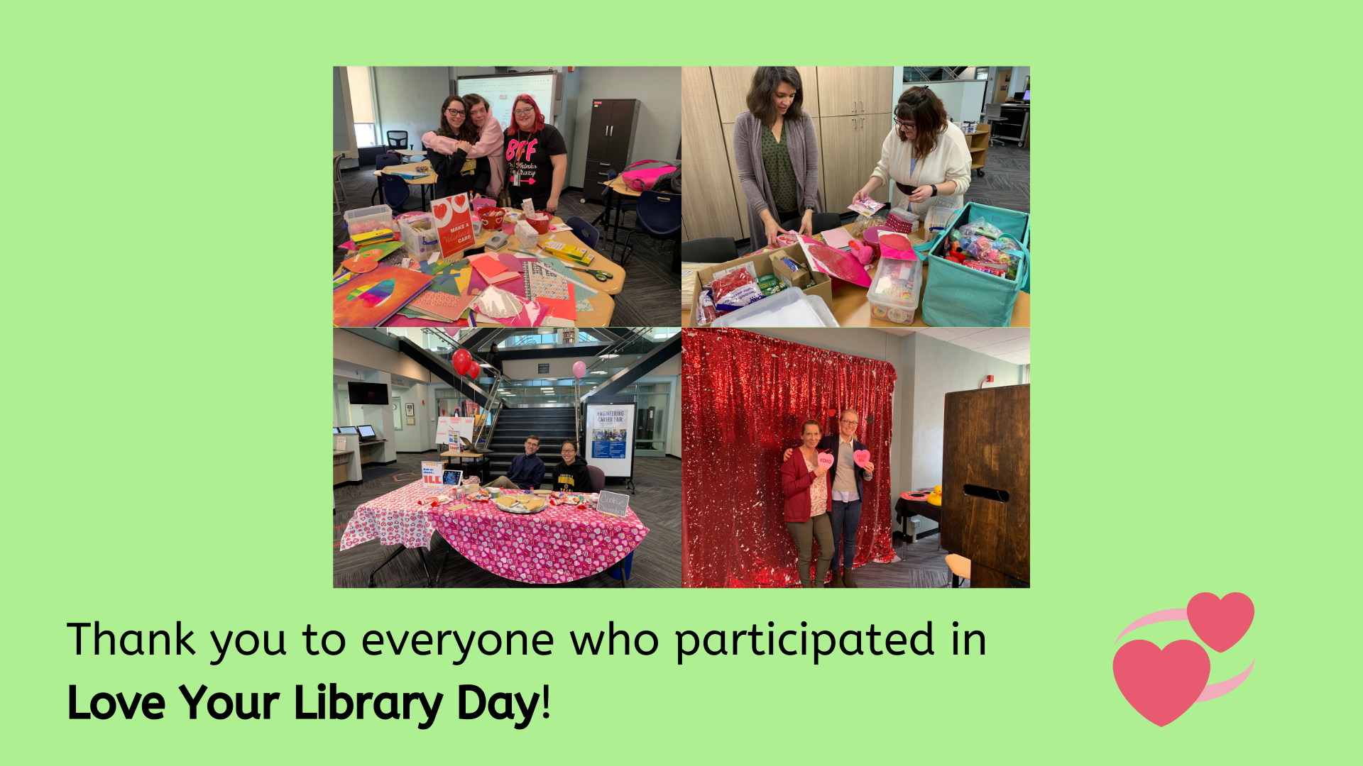 Thank you to everyone who participated in Love Your Library Day!