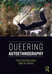 Queering autoethnography