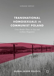 Transnational homosexulas in communist Poland