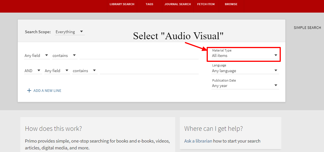Advanced Search. Select Audio Visual For Material Type.