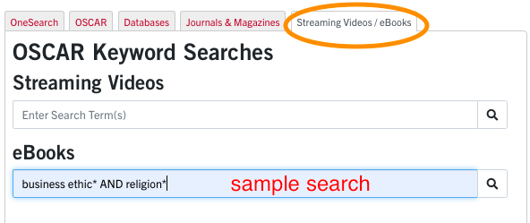 """Sample search string under the eBooks tab. Use the search string """"business ethics AND religion""""."""