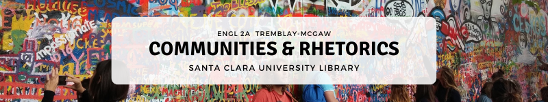 Welcome to the ENGL 2A Library Guide for Communities & Rhetorics