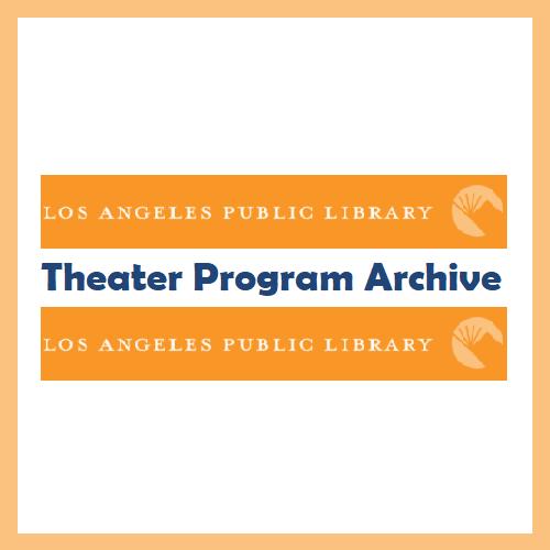 Theater Program Archive (LAPL)