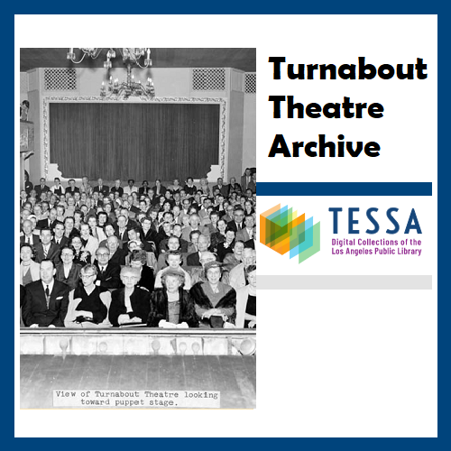 Turnabout Theatre Archive (LAPL)