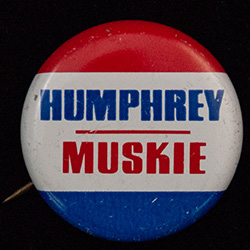 Red, white and blue button. text: Humphrey-Muskie