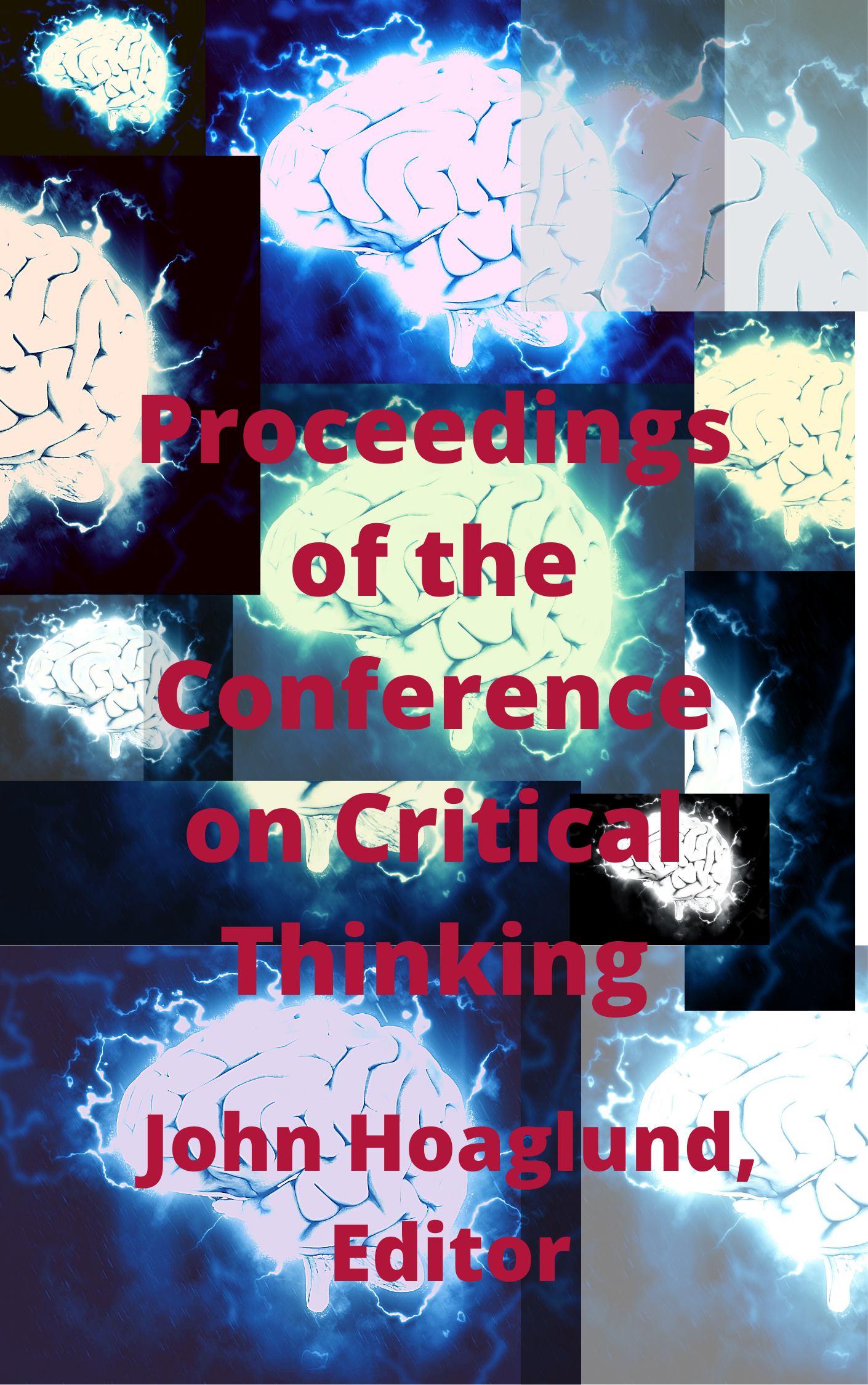 Proceedings of the Conference on Critical Thinking