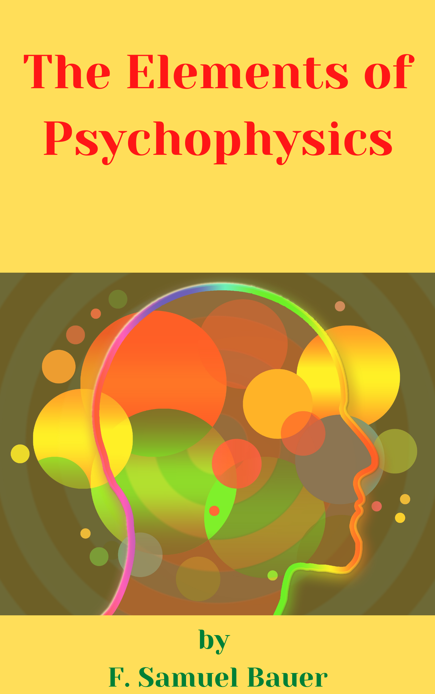 The Elements of Psychophysics