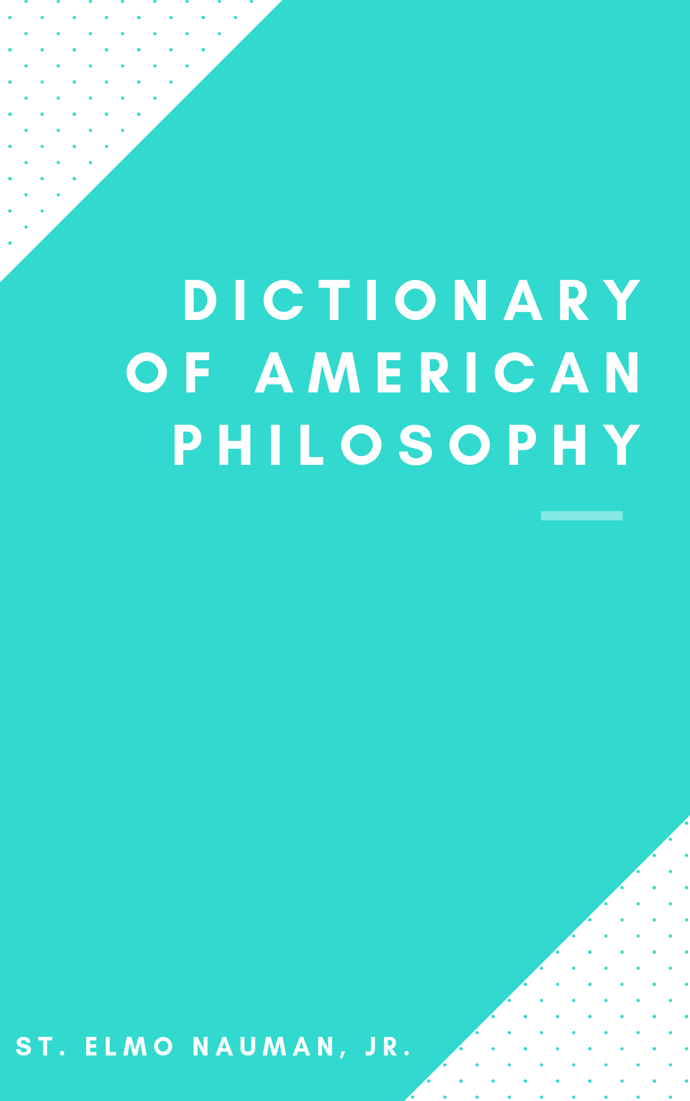 Dictionary of American Philosophy
