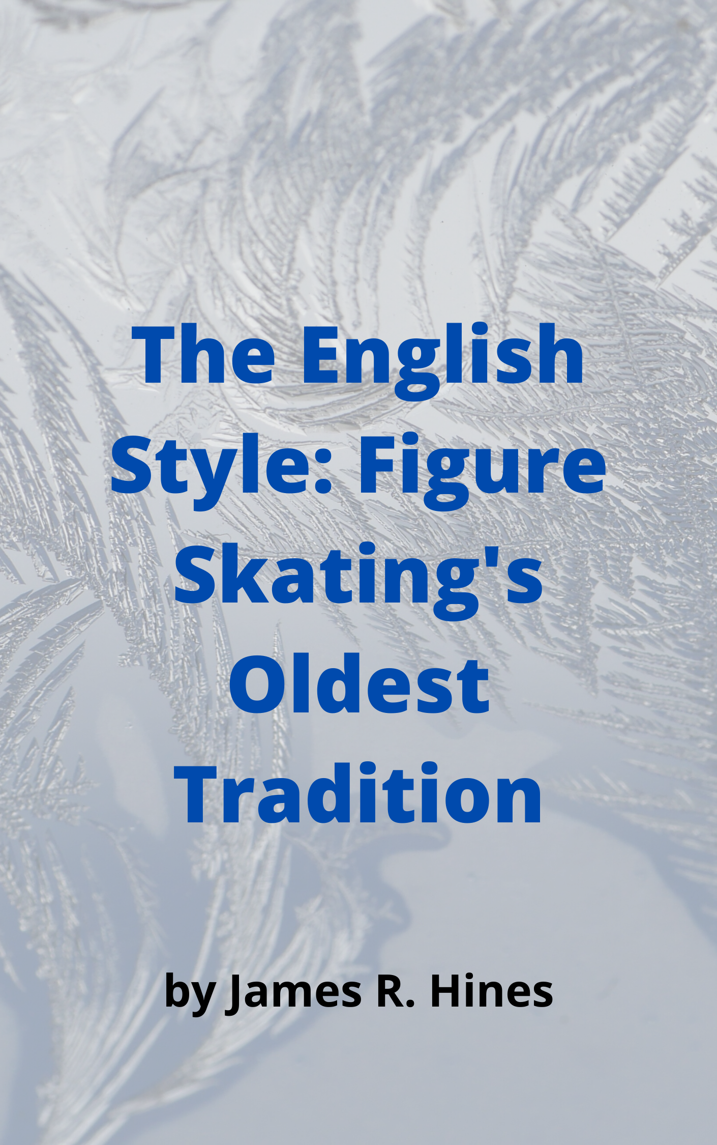 The English Style: Figure Skating's Oldest Tradition