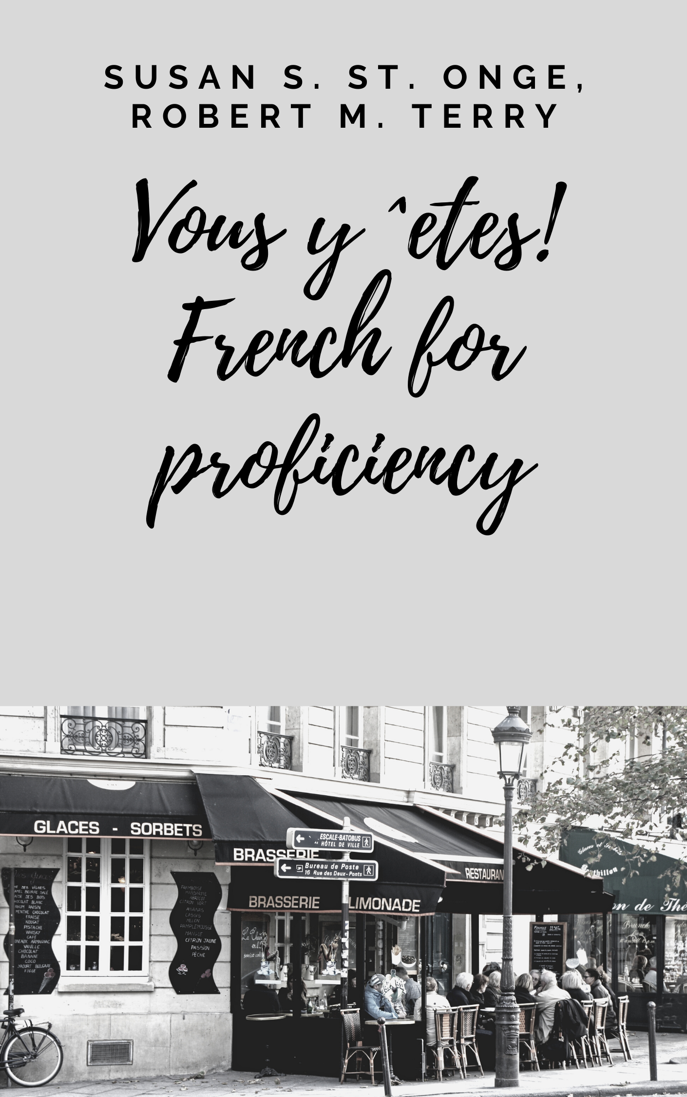 Vous y ˆetes! French for Proficiency