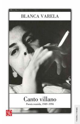 Cover Art of Canto Villano: Poesía Reunida, 1949-1994
