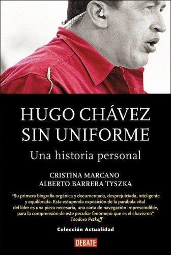 Cover Art of Hugo Chávez Sin Uniforme