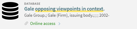"""Search It Database entry for """"Gale opposing viewpoints in context"""" with Online Access"""
