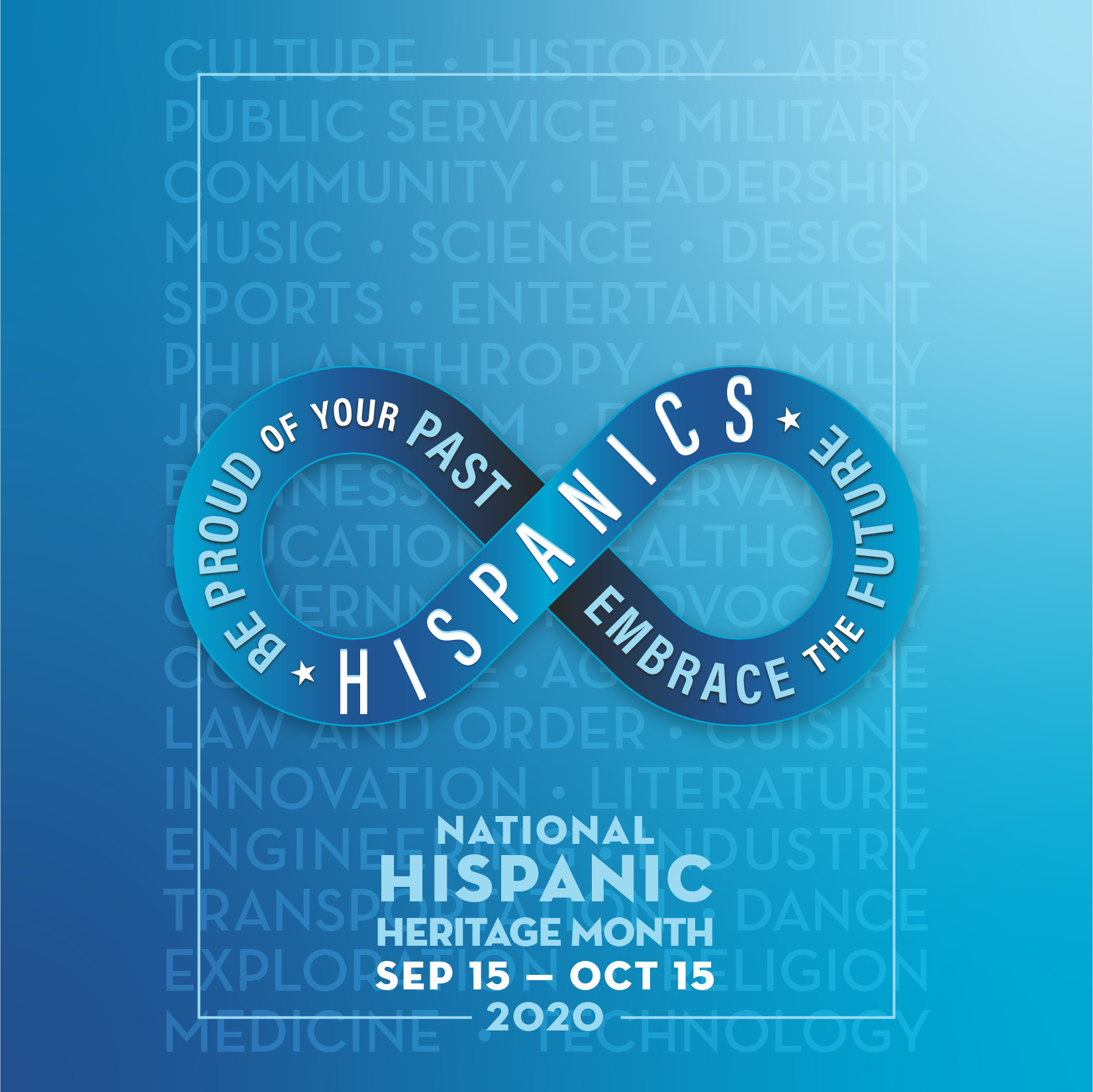 Poster for Hispanic Heritage Month 2020 with Infinity Loop