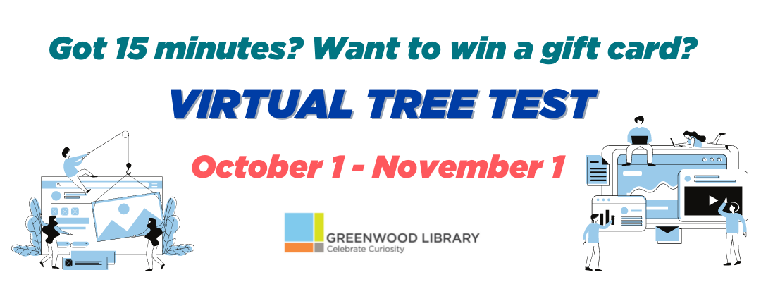 Got 15 minutes? Want to win a gift card?  Virtual Tree Test -- 10/1-11/01
