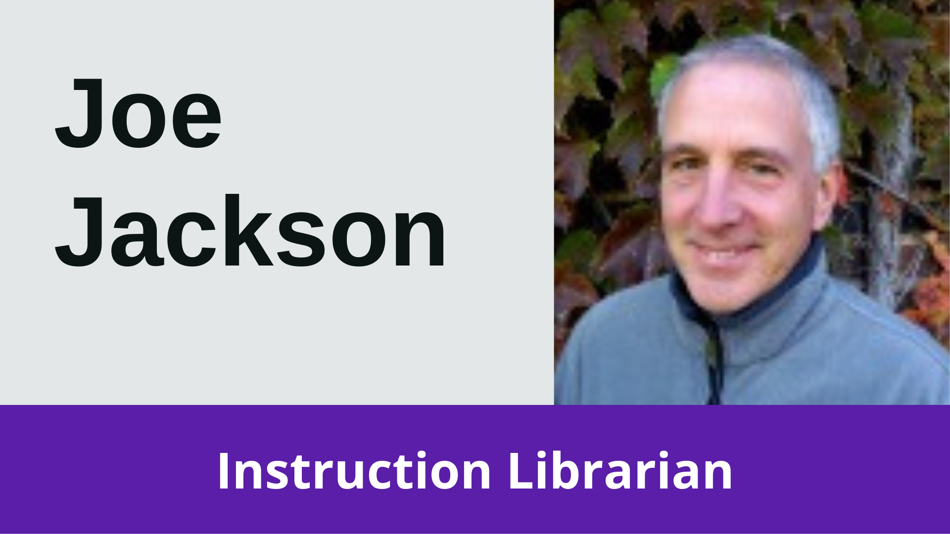 Joe Jackson Instruction Librarian