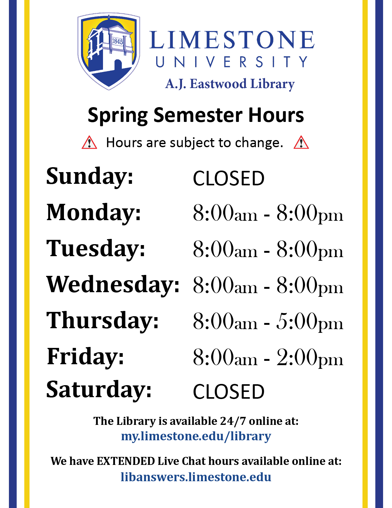 Library Spring Semester Hours (subject to change)