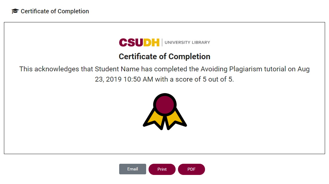 Example of a CSUDH Library tutorial certificate.
