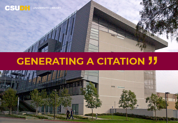 CSUDH University Library video cover for Generating a Citation