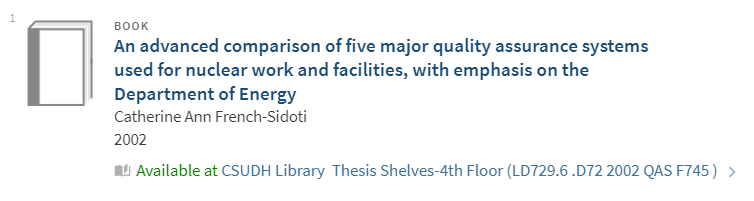 OneSearch results for Quality Assurance Theses available on the 4th floor of the library.