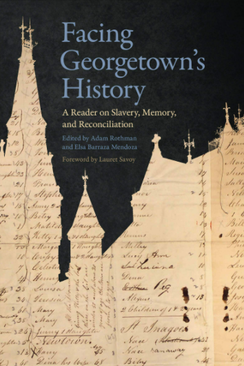Facing Georgetown's History cover