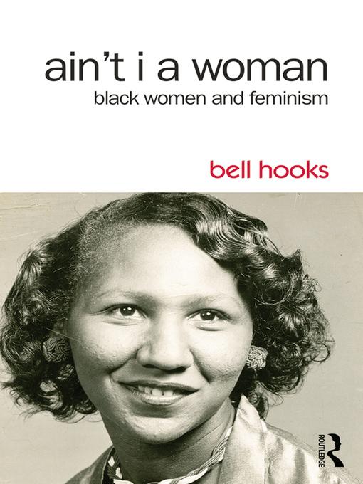 Ain't I a Women: Black Women and Feminism book cover