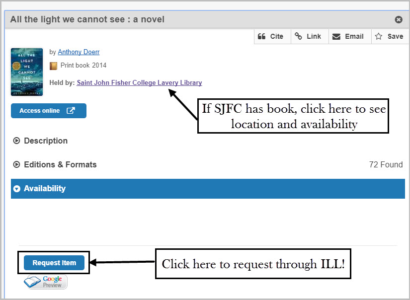 If the item is Held By St John Fisher College Lavery Library book click on SJFC library name to see location and availability   Click on the Request Item to get the item from a different library