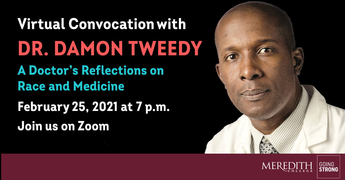 Physician and Author, Dr. Damon Tweedy, virtual convocation Thursday February 25 at 7 p.m. via zoom webinar