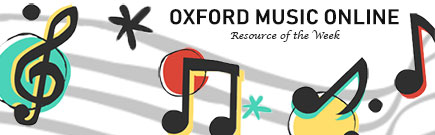 Oxford Music Online gives you access to key music reference resources, including Grove Music Online, The Oxford Companion to Music, and The Oxford Dictionary of Music