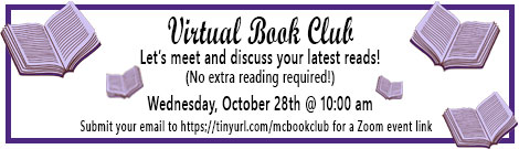 Virtual book club sign up for oct 28 at 10am to discuss books we are reading no new reading neccessary