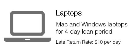 laptop Mac or Windows available for 4 day loan period