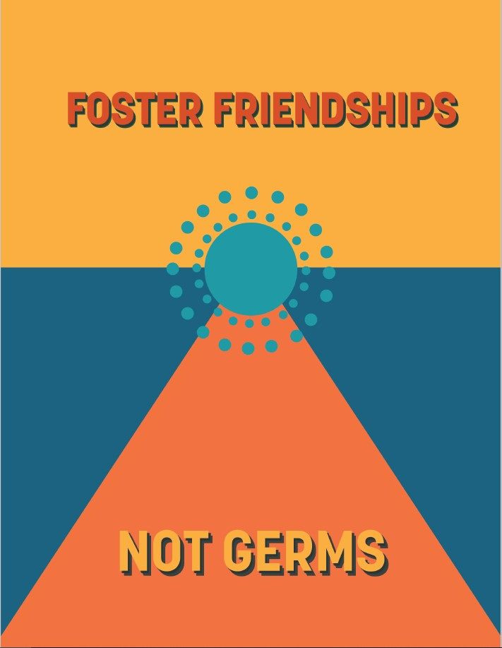 Foster friendships not germs