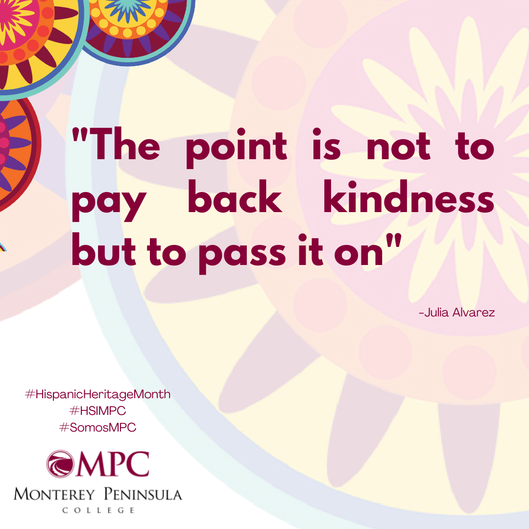 Quote The point is not to pay back kindness but to pass it on. Alvarez