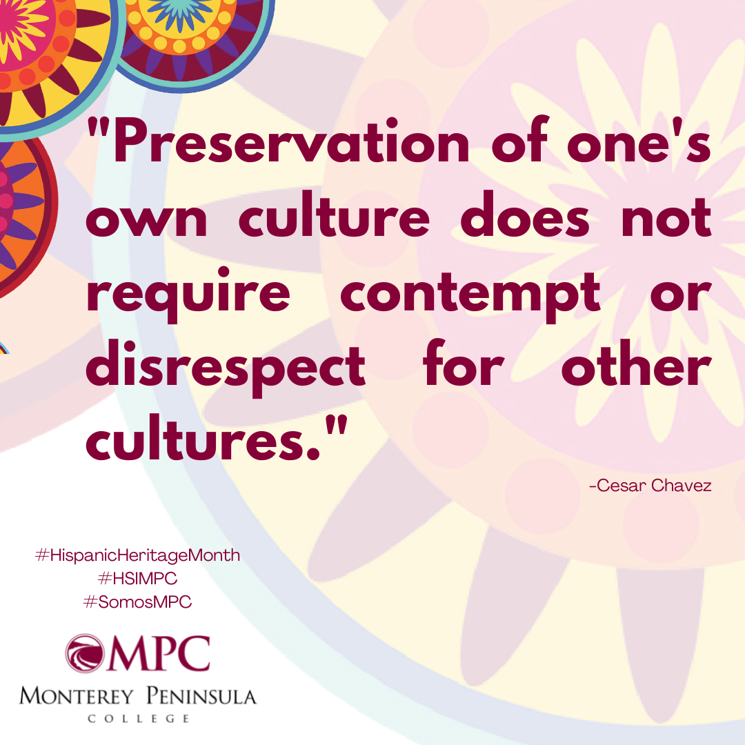 Quote Preservation of one's own culture does not require contempt or disrespect for other cultures. Chavez