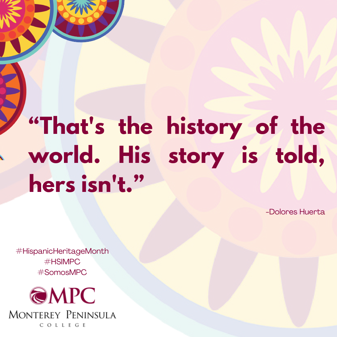 Quote That's the history of the world. His story is told, hers isn't. Huerta