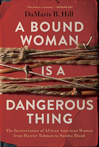 cover image, A Bound Woman is a Dangerous Thing