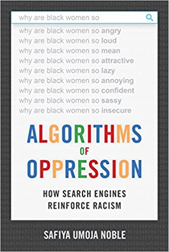 cover image, Algorithms of Oppression