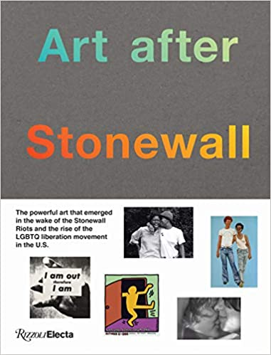 cover image, Art After Stonewall:1969-1989