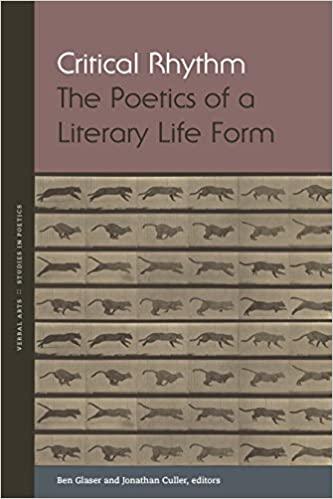 Critical Rhythm : The Poetics of a Literary Life Form