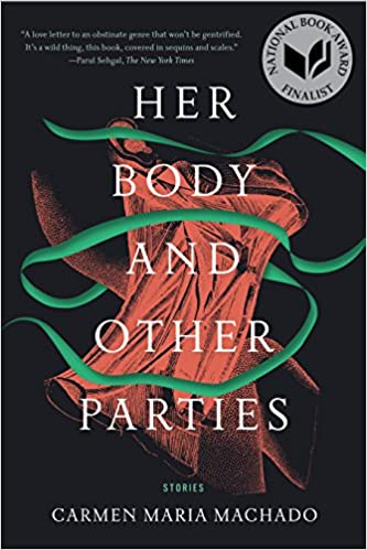 cover image, Her Body and Other Parties