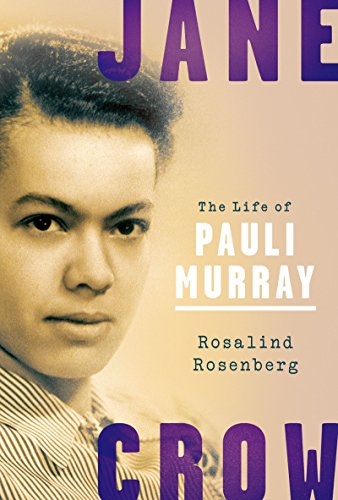 cover image, Jane Crow: The Life of Pauli Murray